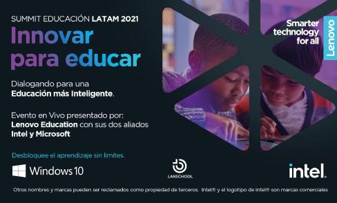 Lenovo te invita al Summit regional: ''Innovar paraeducar''